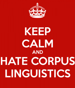 keep-calm-and-hate-corpus-linguistics